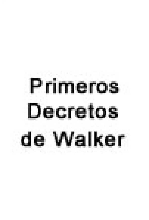 Primeros decretos de William Walker